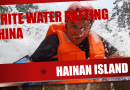 Discover Hainan episode 6 – white water rafting in Wuzhishan