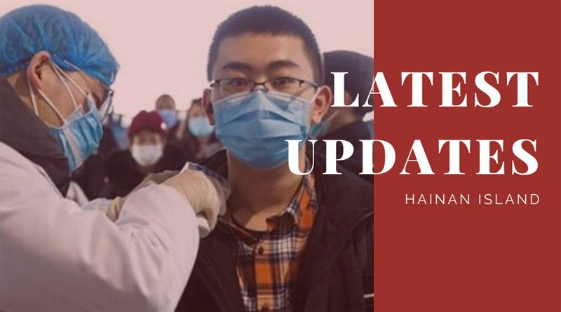 Latest coronavirus updates Hainan Island