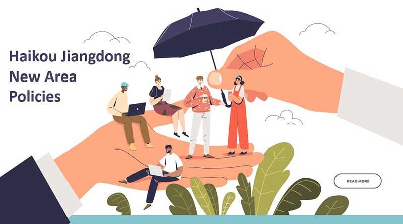 Haikou-Jiangdong-New-Area-Policies
