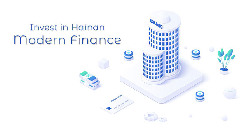 Invest-in-Hainan-Modern-Finance